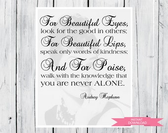 Audrey Hepburn quote: For beautiful eyes... 8x10 PDF INSTANT Download