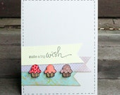 Handcrafted birthday card - Make a big wish - with mini cupcakes