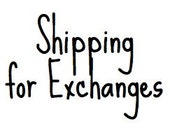 Shipping for Exchanged Items