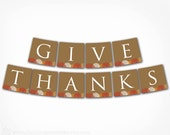 Give Thanks Banner - Thanksgiving Banner -  PRINTABLE DIY Digital File - Instant Download