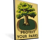 Vintage WPA Poster Protect Your Parks on 11x17 PopMount Ready to Hang FREE SHIPPING 310171117