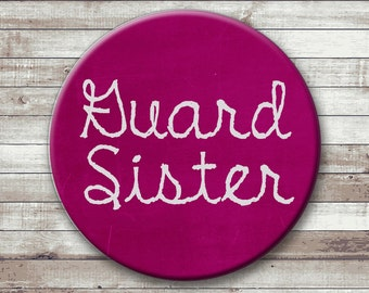 Color Guard Family Button - Magnet - Key Chain - Pocket Mirror - Guard Mother - Guard Father - Guard Sister - Guard Brother