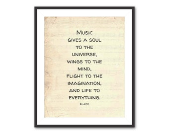 Music gives a soul to the universe...Plato - 8 x10 or larger print - Typography Inspiration - Vintage sheet music, chalkboard, black & white