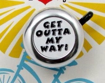 Outta My Way Bike Bell