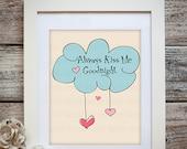 Always Kiss Me Goodnight- Wall Art-Print