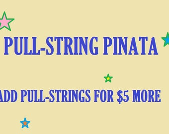 Add Pull-string to Your Piñata