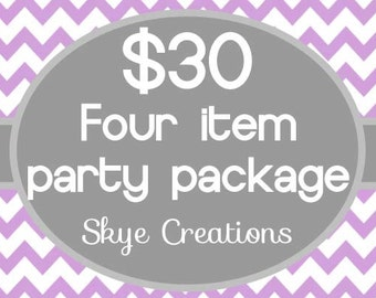 ADD ON 4 Item party package to match any theme in my store