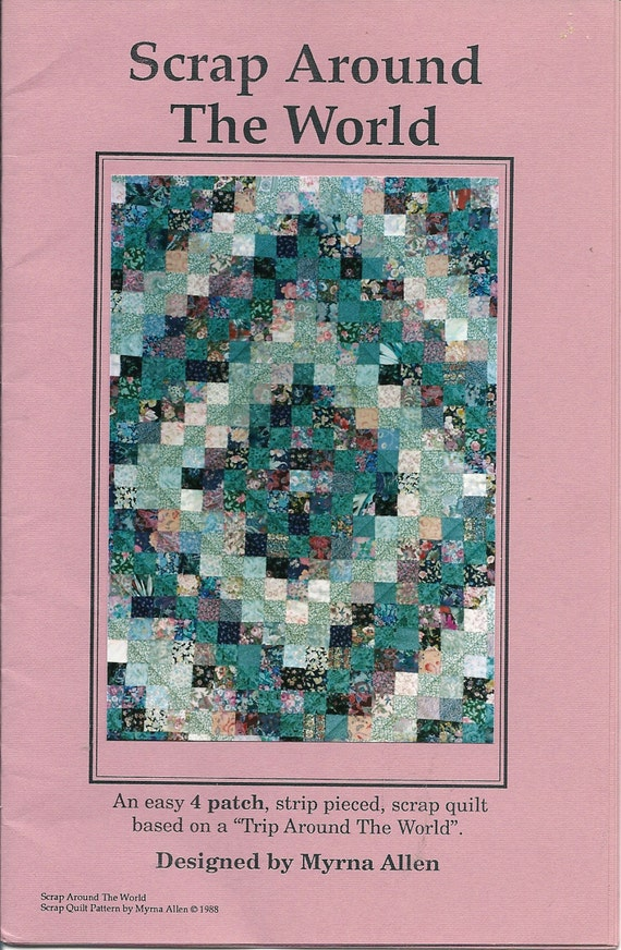 The World Quilt Pattern  An easy 4 patch strip pieced scrap pattern Easy Scrap Quilt Patterns