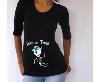 "Maternity Halloween shirt "" Kick or Treat""  with Cute girl skeleton or a pirate skeleton"