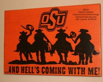 Oklahoma State University Sign, OSU Cowboys, Distressed Wood Sign,  OSU Dorm Decor, OSU, And Hell's Coming With Me - Officially Licensed