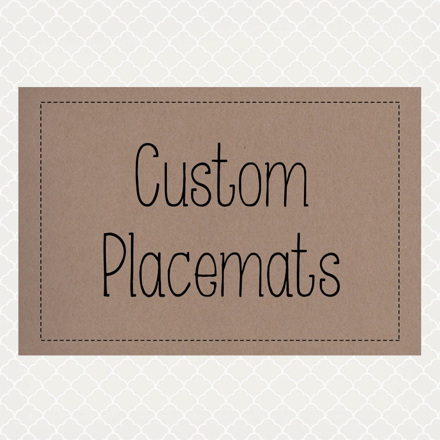 Custom order paper placemats for Table mats design your own