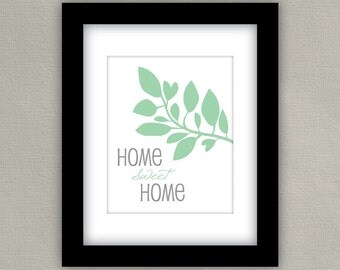 Home Decor Art Print - Home Sweet Home - Mint Green and Gray, 8x10