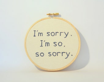 Doctor Who Embroidery Hoop Wall Art – I'm Sorry, I'm So So Sorry