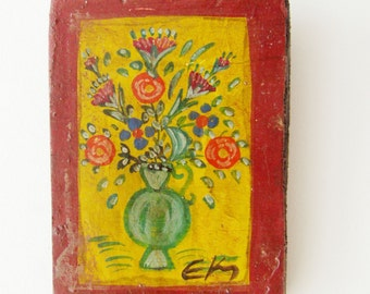 Vase with flowers painting, vintage folk art painting of vase with flowers on salvaged wood, vintage art brute small painting