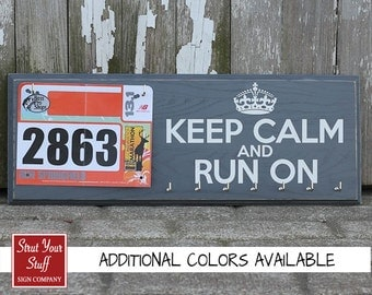 Medal Holder and Bib Rack  - Keep Calm and Run On.