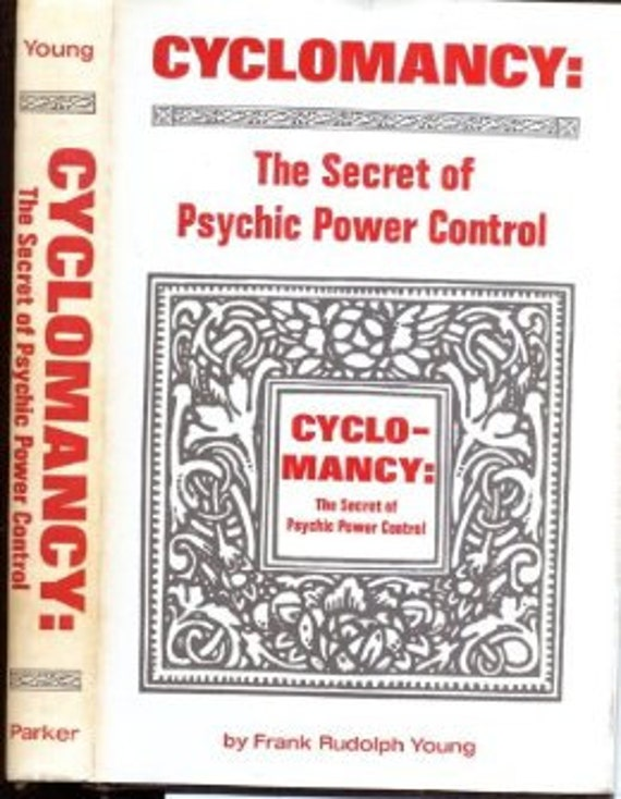Cyclomancy the secret of psychic power control