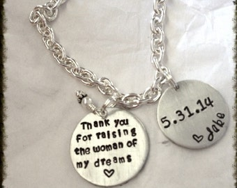 Thank you for raising the woman of my dreams bracelet with 2nd disk