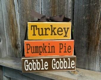 Thanksgiving wood stacker---Turkey, Pumpkin Pie, Gobble Gobble wood blocks
