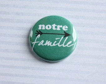 "Badge 1 ""our family"