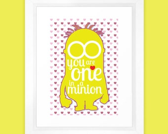 Unofficial Fan Art - One in a minion - A4 Typographic Print - Despicable Me 1 & 2 - Minions Valentine
