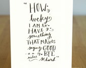 Saying Goodbye Quote Handmade Calligraphy Letterpress Card