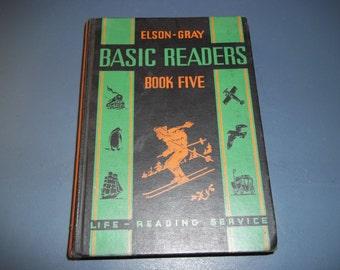 1936 - BASIC READERS - Book Five - Elson - Gray / Vintage School Book / School Reading Book / School Book