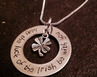 May the luck of the Irish be with you hand stamped jewelry necklace with four leaf clover