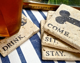 COME. SIT. STAY. Drink. Natural Stone Coaster Collection (4),  Beer Coaster,  Wine Coaster, Drink Coaster, Coaster