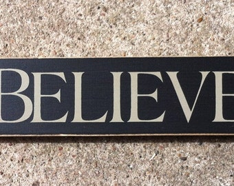 Primitive Country T1682 Believe Shelf Sitter Wooden  Sign