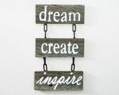 "Reclaimed Barnwood, Hand-Painted Wood Wall Art Rustic Home Decor Cottage Chic - ""Dream Create Inspire"" 3 Piece Sign"