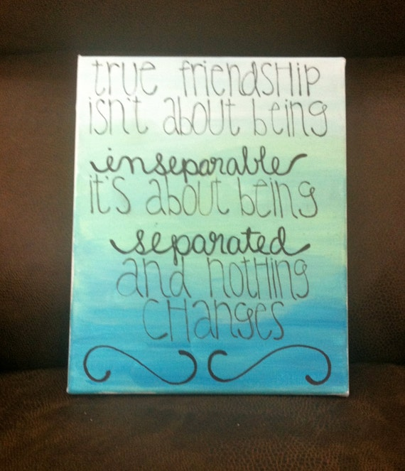 Friend Quotes On Canvas : Items similar to friendship sisterhood quote on ombre