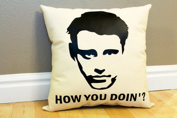 "Joey Tribbiani ""Friends"" ""How You Doin'?"" Pillow"