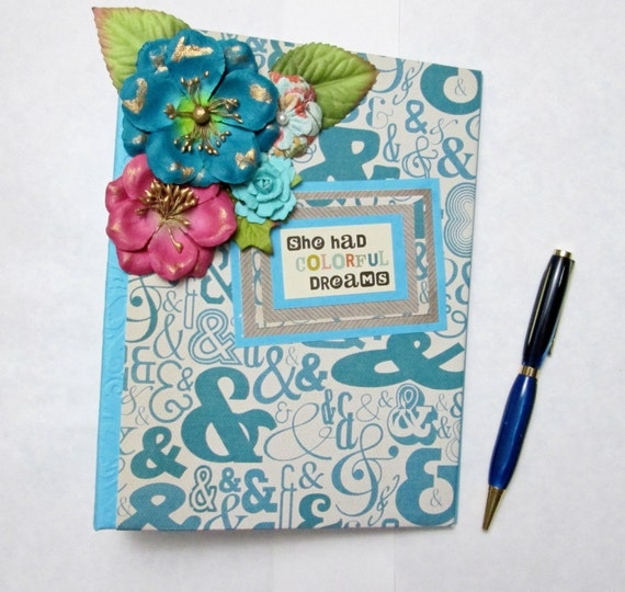 "Turquoise ""Colorful Dreams"" Junk Journal  , Blank Journal , Handmade Planner or Organizer"