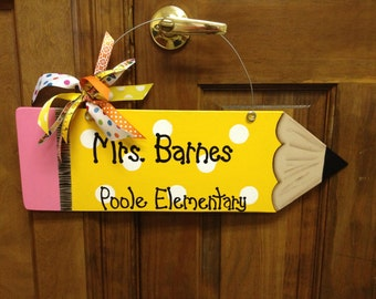 Handmade Pencil Wall or Door Hanger for your Favorite Teacher! Personalized with Name and School Name.  Has wire for hanging and Ribbons.