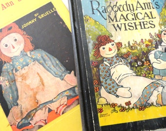 Pair Raggedy Ann Childrens Books- 1928 Magical Wishes- 1961 Raggedy Ann Stories- Johnny Gruelle Illustrated Childrens Books- Vintage Raggedy