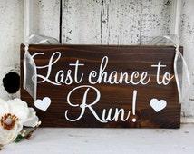 LAST CHANCE to RUN 5 1/2 x 11 Rustic Wedding Signs