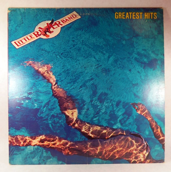 Little River Band Greatest Hits Little River Band: Little River Band Greatest Hits 1982 Vinyl By TheJunkinSailor