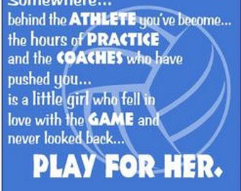 Volleyball Shirt/ Volleyball T Shirt/  Somewhere Behind The Athlete You've Become Little Girl Look Back Play For Her Volleyball Short Sleeve