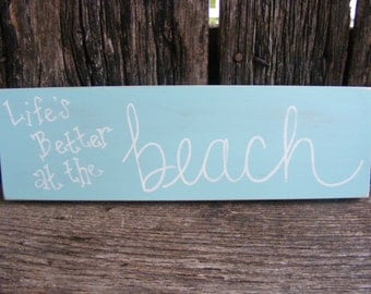 Life's Better at the Beach sign