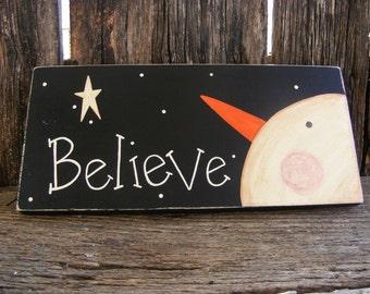 Believe Snowman sign