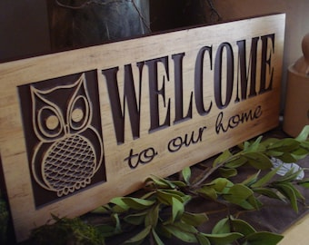 Carved Wooden Welcome to our Home Sign Nature Inspired Owl Design Best Gift idea for nature /outdoor lover Fathers day gifts!