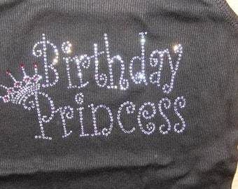 Birthday Princess tank top. Girls Birthday Shirt. Princess birthday shirt. B-day rhinestone shirt.  2t, 3t, 4t, 5t, 6, 7, 8,10