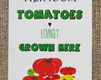Heirloom Tomatoes outdoor garden sign