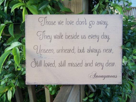 Those We Love Don T Go Away Poem Wood Home Decor Wood