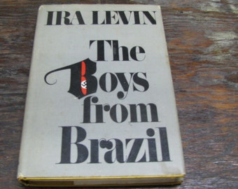 a look at identity in the book the boys from brazil by ira levin The boys from brazil book summary and study guide  escaped nazi scientist  dr josef mengele has been hiding in brazil, and has ordered the assassination.