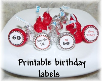 Printable Birthday 60th Hershey Kiss labels ( DIY) Instant Download