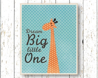 Dream Big Little One Orange and blue nursery art - Kids wall art - Boys room decor - Giraffe children's art animal - 8x10 11x14 and larger