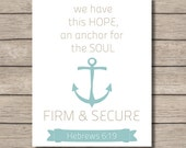 PRINTABLE - Christian Printable Wall Art - Hebrews 6:19 Bible Verse Printable  - Anchor Printable - Instant Download - Home Decor