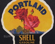 Shell Gasoline 1920s Travel Decal Magnet for PORTLAND. Accurate reproduction & hand cut in shape as designed. Nice Travel Decal Art