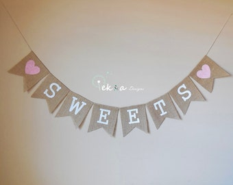 SWEETS burlap banner / wedding burlap banner / wedding bunting / wedding garland / reception banner